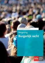 B. Wessels , Wetgeving Burgerlijk Recht 2015-2016