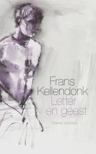 Frans  Kellendonk Letter en geest