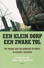 S. van Laere, F.  Craeninckx, J.  Craeninckx Klein dorp een zware tol (POD)