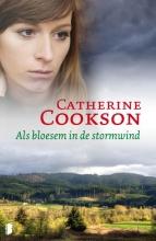 Catherine Cookson , Als bloesem in de stormwind
