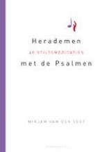 Mirjam van der Vegt , Herademen met de Psalmen