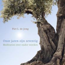 Piet L. de Jong , Onze jaren zijn zeventig