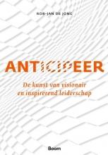 Rob-Jan de Jong , Anticipeer