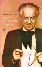 Arjen  Fortuin Geert van Oorschot, uitgever