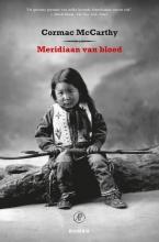 Cormac  McCarthy Meridiaan van bloed