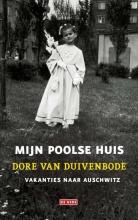 Dore van Duivenbode , Mijn Poolse huis