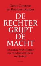 Reindert Kuiper Geert Corstens, De rechter grijpt de macht