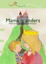 Heidi  Vanrompay Mama is anders (Bijdehand)