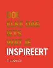 Robie Rogge , Doe elke dag iets wat je inspireert
