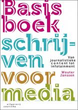 Wouter Janssen , Basisboek schrijven voor media