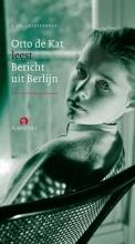 Otto de Kat , Bericht uit Berlijn