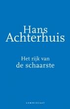 Hans  Achterhuis Het rijk van de schaarste