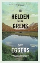 Dave  Eggers,, Helden van de grens