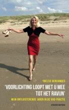 Ybeltje  Berckmoes 'Voorlichting loopt met u mee tot het ravijn'