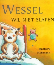 B.  Mossmann Wessel wil niet slapen