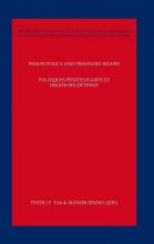 J.P. Tak Manon Jendly, Prison policy and prisoners rights; Politiques penitentiaires et droits des detenus