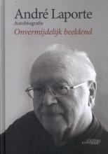 Yves Knockaert André Laporte, André Laporte: Autobiografie