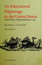 Maartje Theuninck , An eductional pilgrimage to the United States Un pelerinage psycho-pedagogique aux etats-Unis