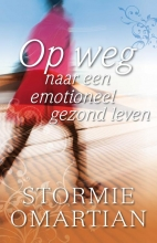 Stormie Omartian , Op weg naar een emotioneel gezond leven