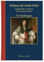 P.J. Rietbergen , Willem III (1650-1702)