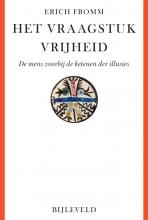 Erich Fromm , Het vraagstuk vrijheid