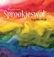 Angelika  Wolk Werken met sprookjeswol