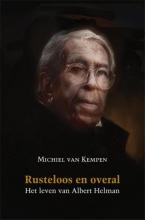 Michiel van Kempen Rusteloos en overal