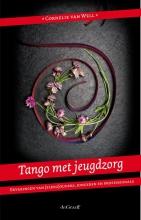 Cornelie van Well , Tango met Jeugdzorg
