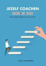 Sonja van Beveren , Jezelf coachen doe je zo!