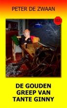 Peter de Zwaan , De gouden greep van tante Ginny