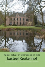 Kunst, natuur en techniek op en rond kasteel Keukenhof