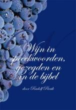 Rudolf Pierik , Wijn in spreekwoorden, gezegden en in de Bijbel