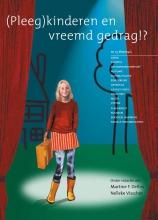 Nico Visscher M..F. Delfos, (pleeg)kinderen en vreemd gedrag!?