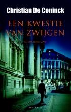 Christian De Coninck Een kwestie van zwijgen