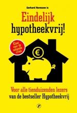 Gerhard Hormann , Eindelijk hypotheekvrij!