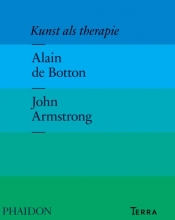 John Armstrong Alain de Botton, Kunst als therapie