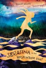Robert  Beatty Serafina en het versplinterde hart