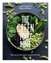 Laura  Canjels, Mylena  Natanni The Green Food Bible