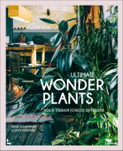 Judith Baehner Irene Schampaert, The ultimate wonderplants