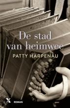 Patty Harpenau , De stad van heimwee