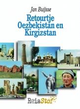 Jan  Buijsse Retourtje Oezbekistan en Kirgizstan