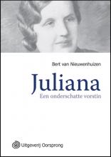 Bert van Nieuwenhuizen Juliana een onderschatte vorstin  - grote letter uitgave