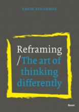 Karim  Benammar Reframing - The art of thinking differently