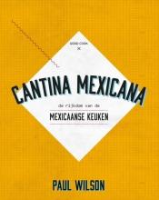 Paul Wilson , Cantina Mexicana