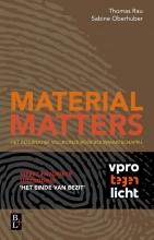 Thomas  Rau, Sabine  Oberhuber Material matters