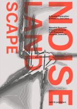 Benedikt  Boucsein, Kees  Christiaanse, Eirini  Kasioumi, Christian  Salewski The Noise Landscape
