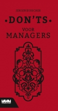 Jeroen Busscher , Don'ts voor managers