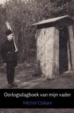 Gerrit Jan Oskam Michel Oskam, Oorlogsdagboek van mijn vader