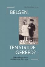 Nel  De Mûelenaere Belgen, zijt gij ten strijde gereed?