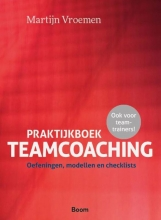 Martijn Vroemen , Praktijkboek Teamcoaching